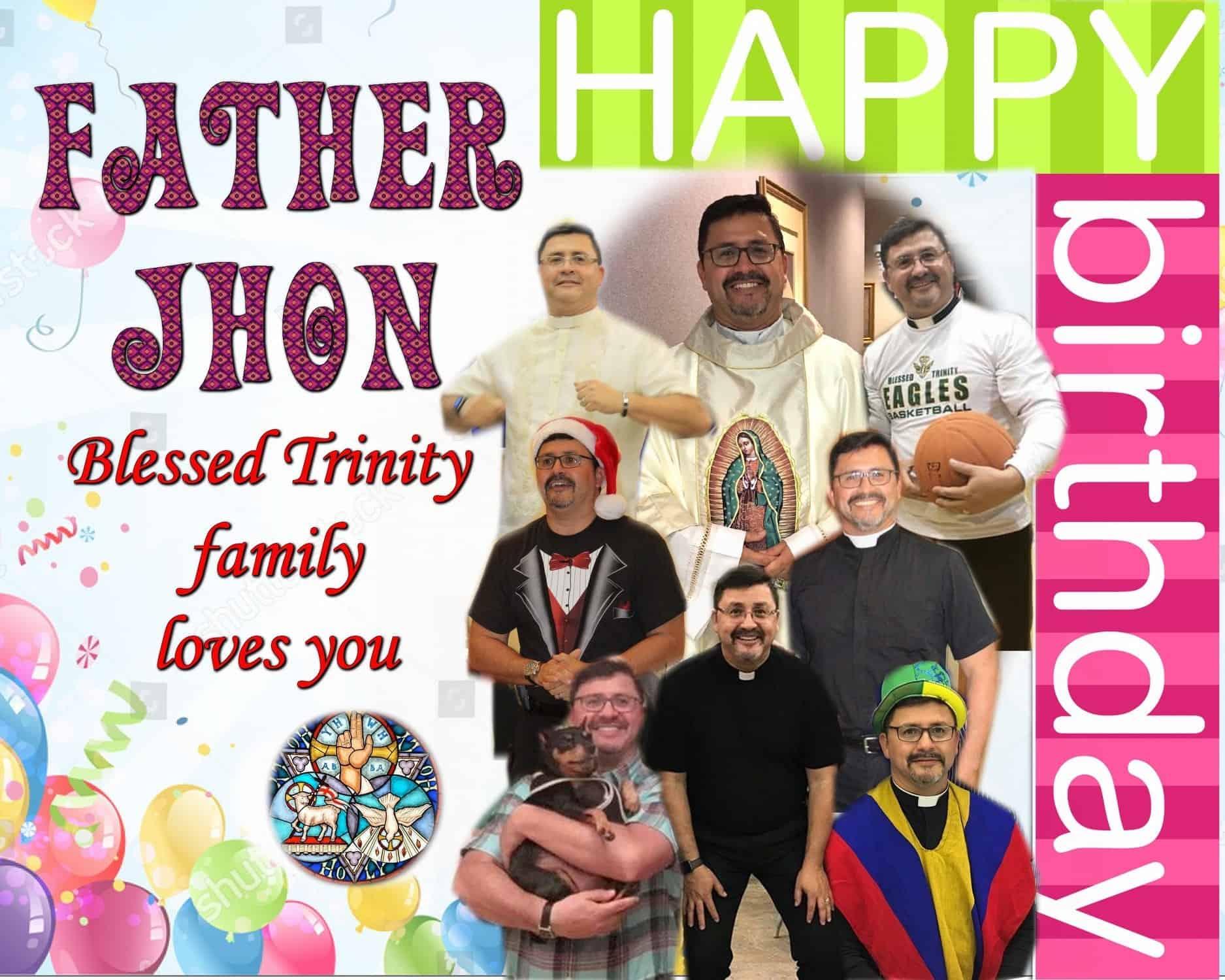 HAPPY BIRTHDAY FR. JHON!