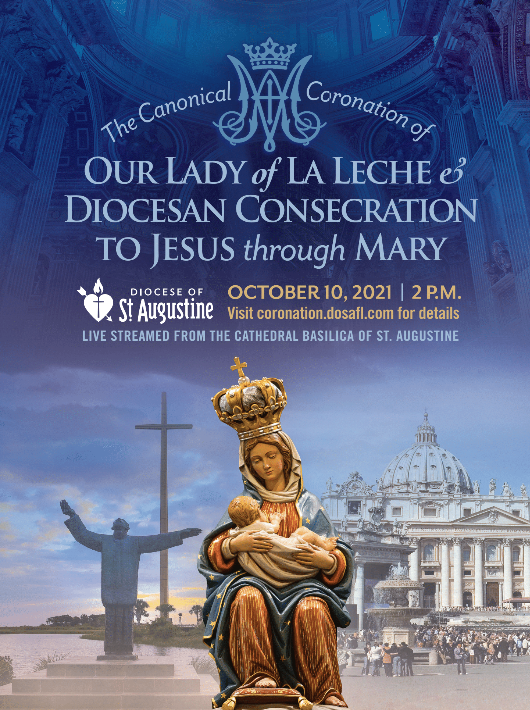 Canonical Coronation of Our Lady of La Leche Mass October 10th 2:00pm